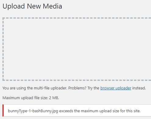 WordPress Max Upload Size - Limit exceeded